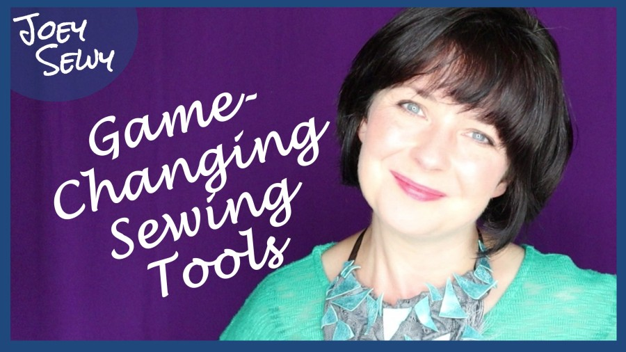 My Game-Changing Sewing Tools